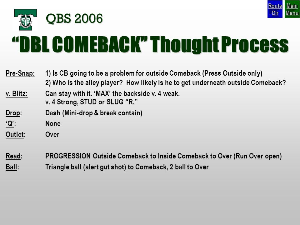 DBL COMEBACK Thought Process