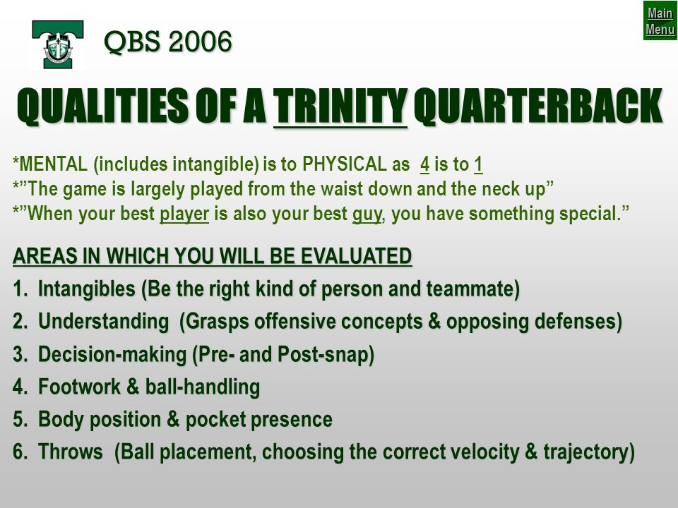 QUALITIES OF A TRINITY QUARTERBACK