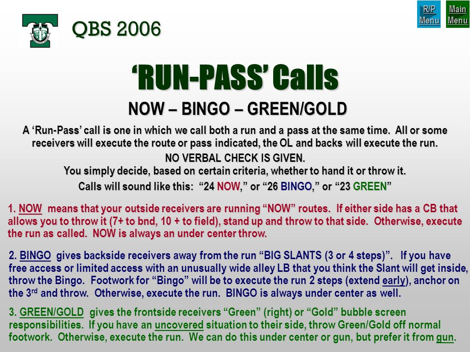 'RUN-PASS' Calls QBS 2006 NOW – BINGO – GREEN/GOLD