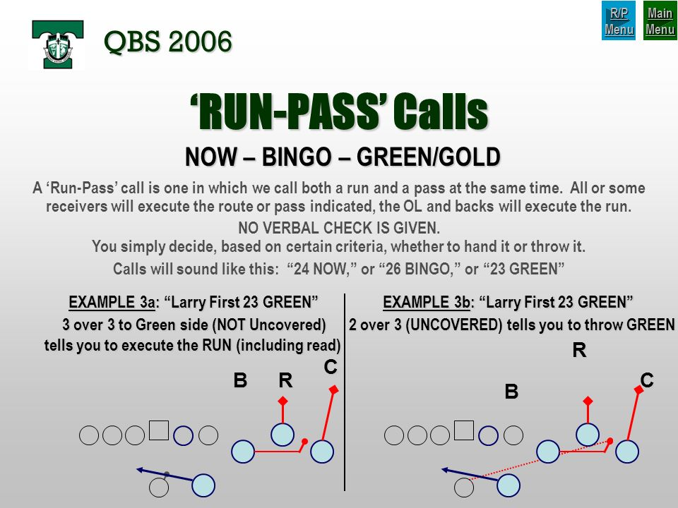 'RUN-PASS' Calls QBS 2006 NOW – BINGO – GREEN/GOLD R C B R C B