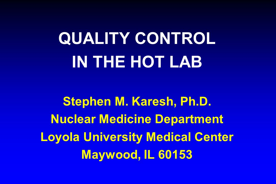 Nuclear Medicine Department Loyola University Medical Center
