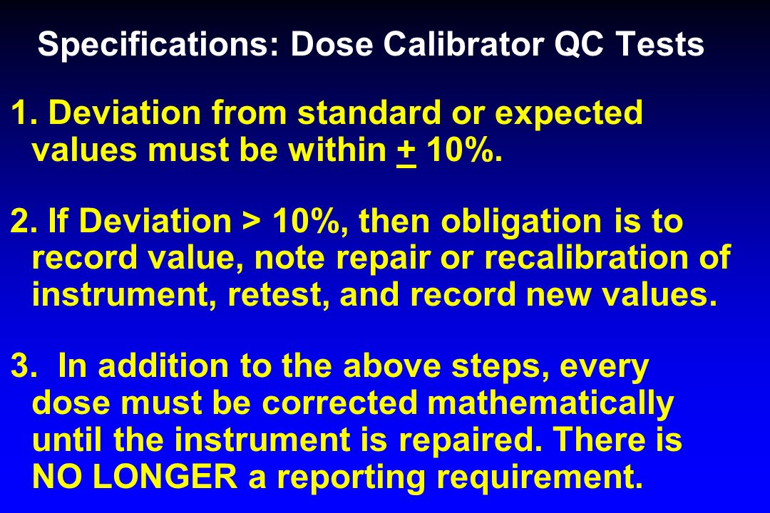 Specifications: Dose Calibrator QC Tests