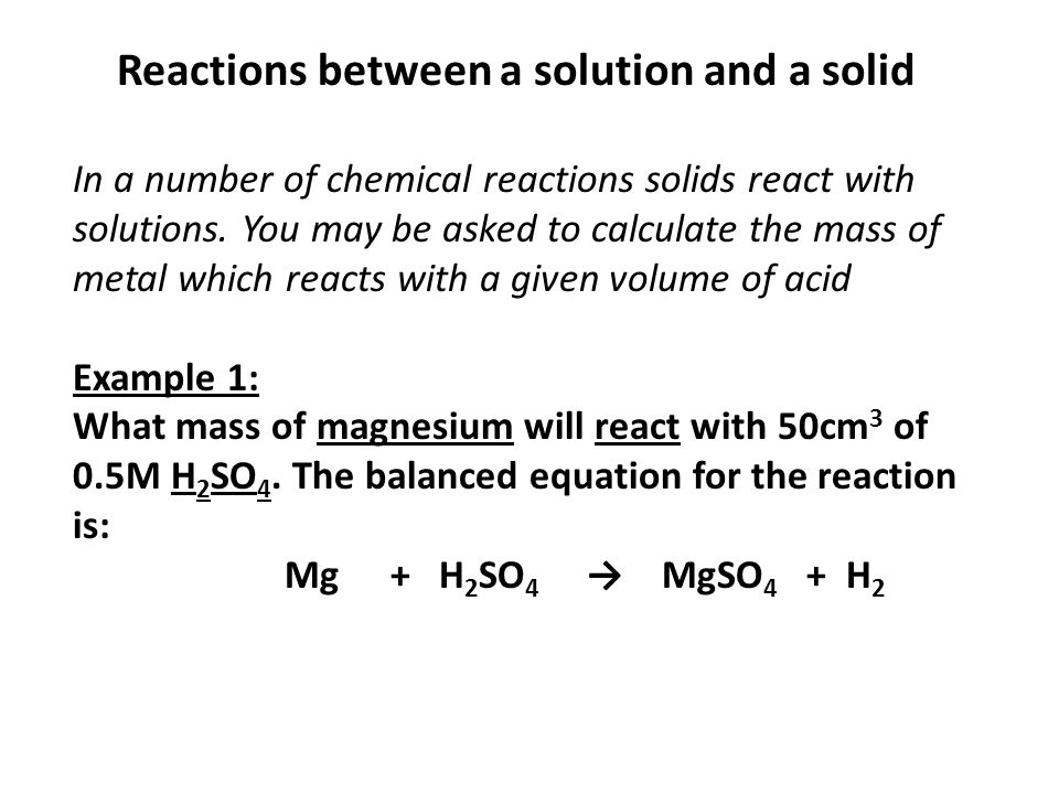 Reactions between a solution and a solid