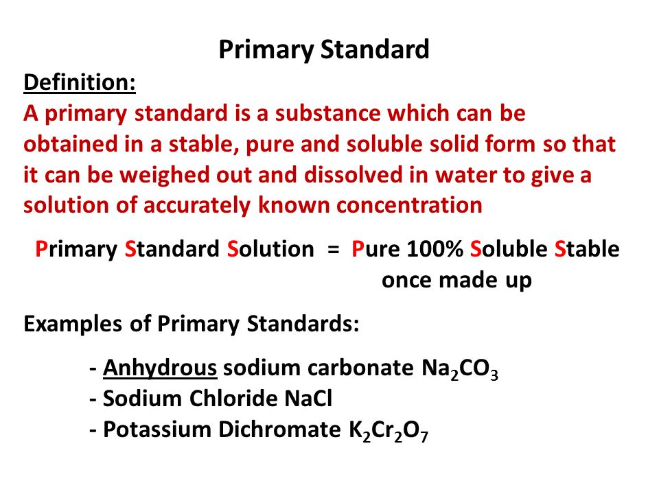 Primary Standard Definition: