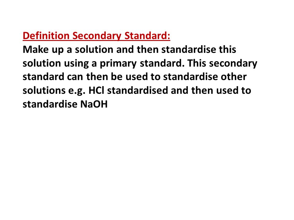 Definition Secondary Standard: