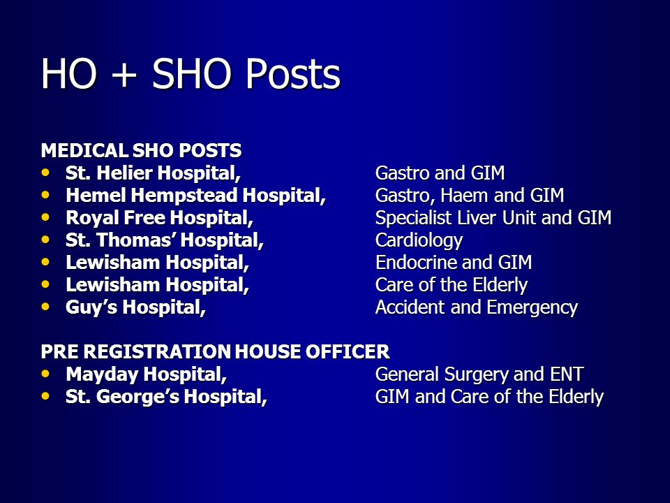 HO + SHO Posts MEDICAL SHO POSTS St. Helier Hospital, Gastro and GIM