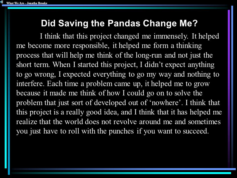 Did Saving the Pandas Change Me