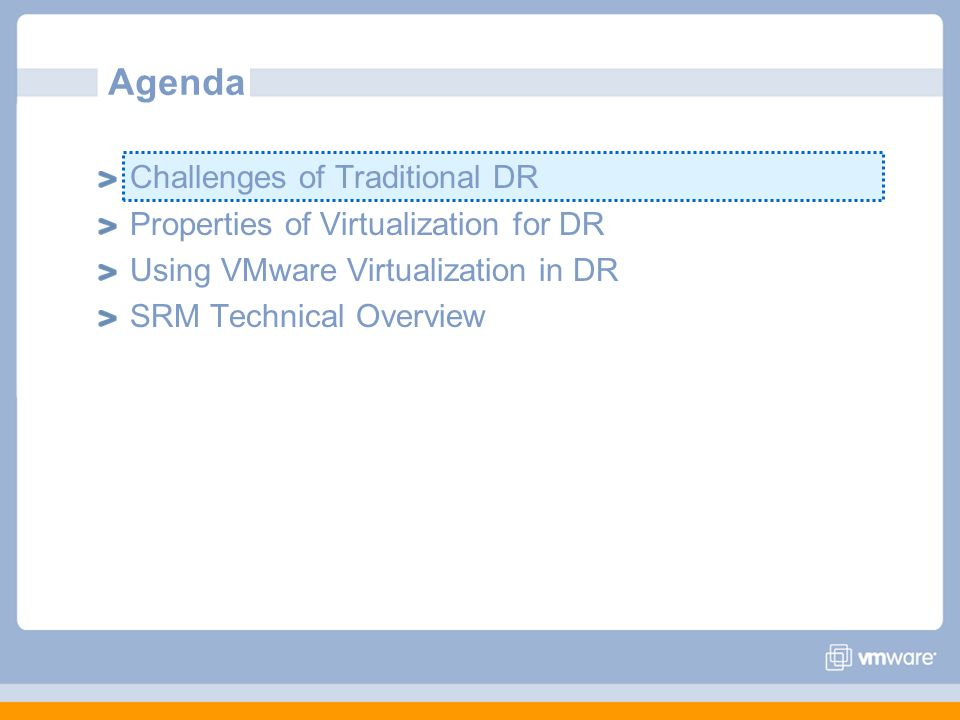 Agenda Challenges of Traditional DR