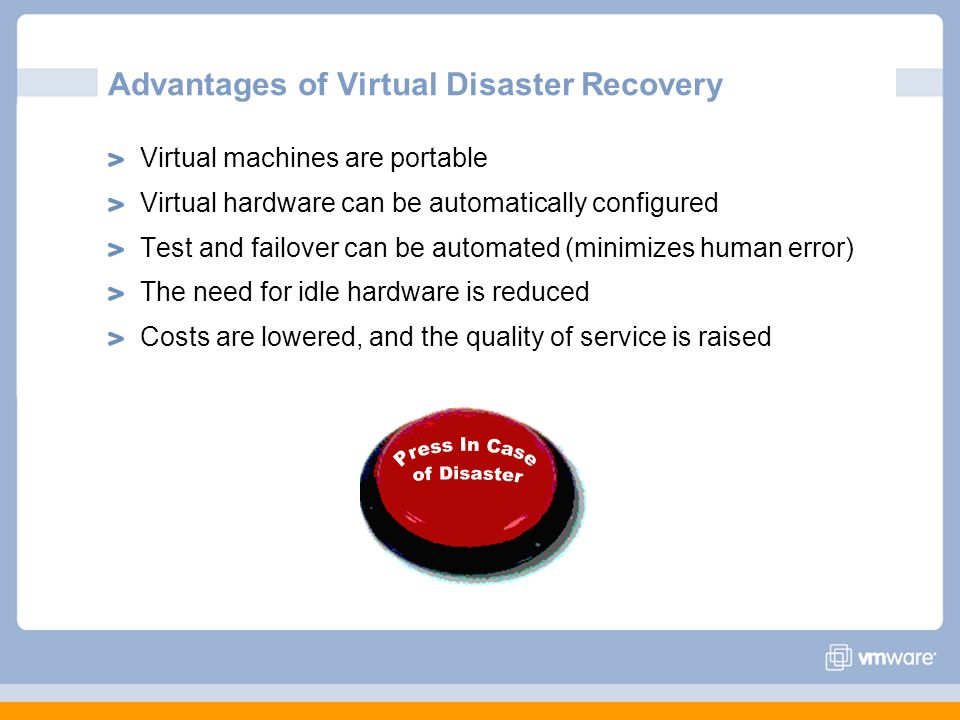 Advantages of Virtual Disaster Recovery