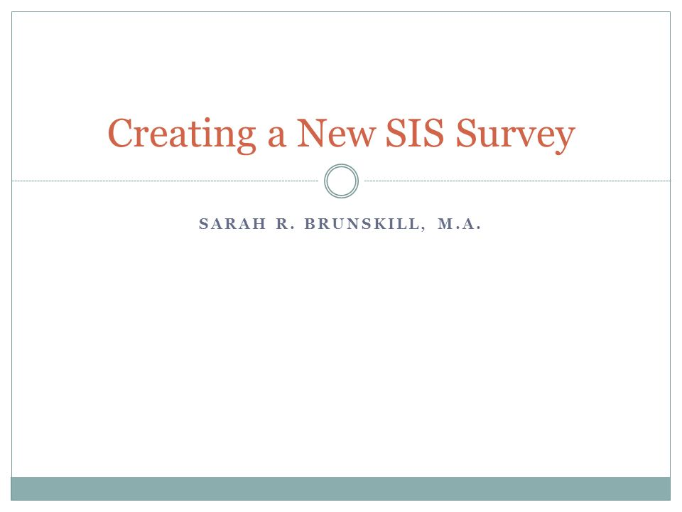 Creating a New SIS Survey