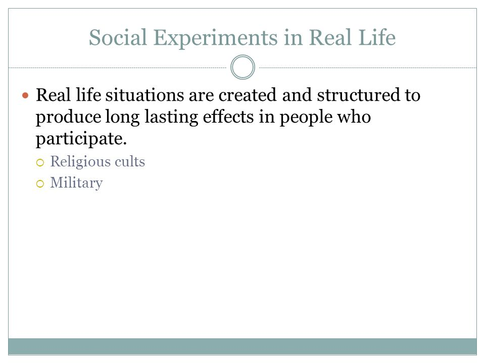 Social Experiments in Real Life