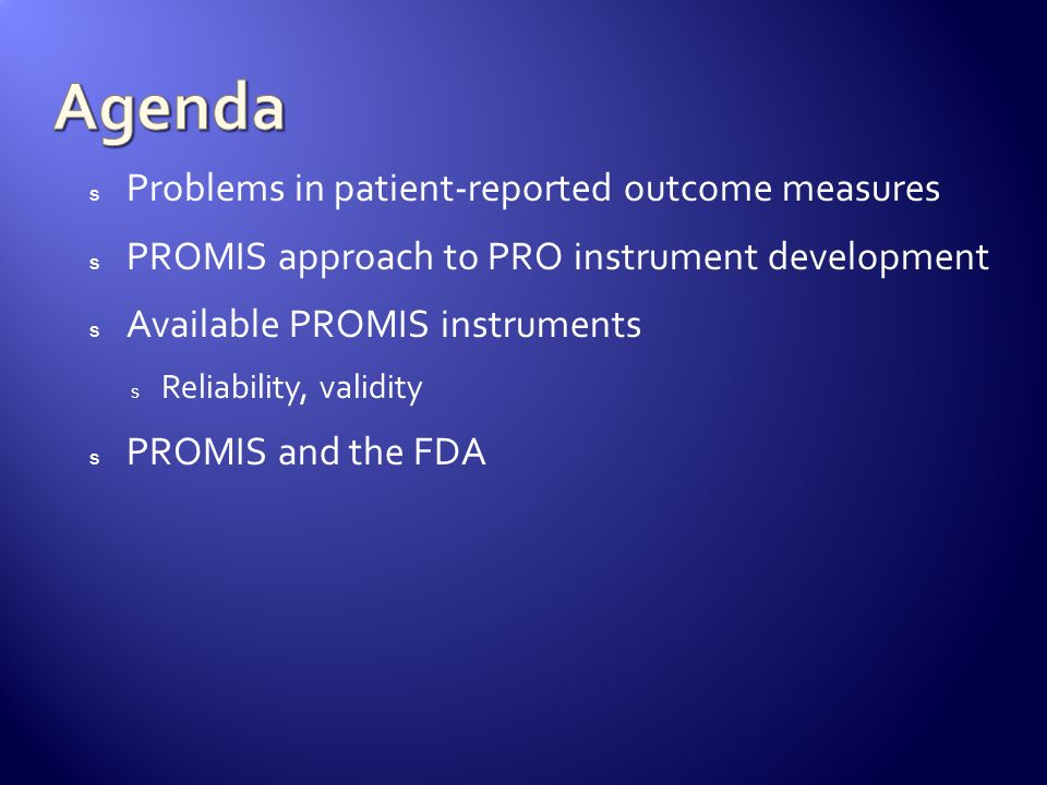 Agenda Problems in patient-reported outcome measures