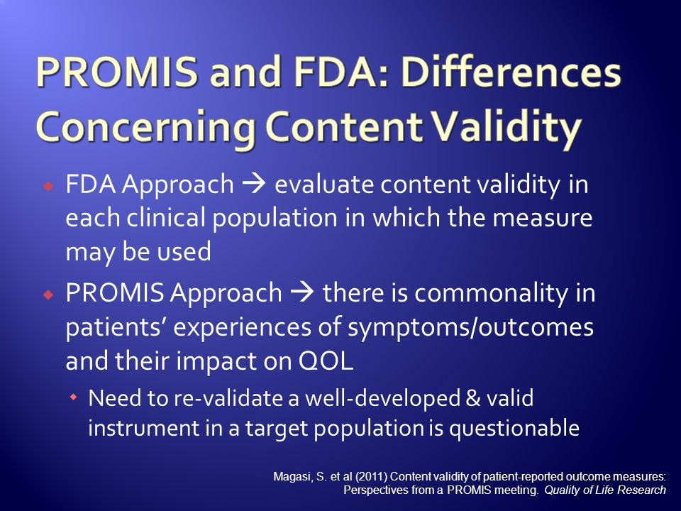 PROMIS and FDA: Differences Concerning Content Validity