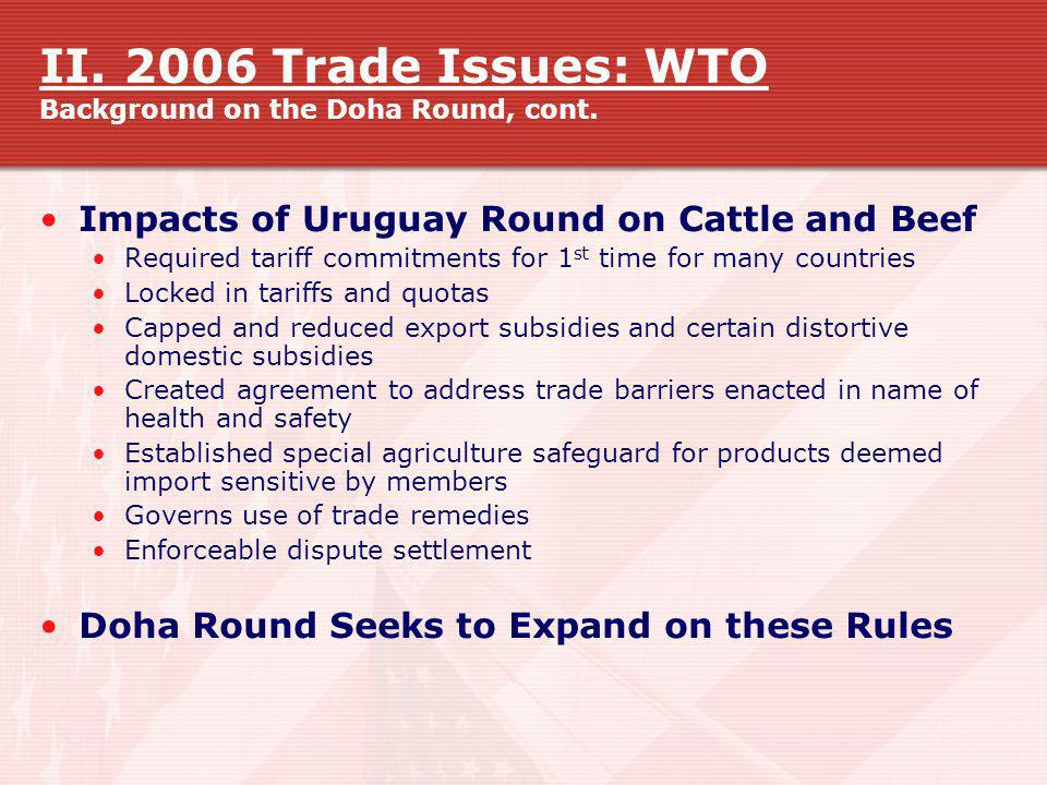 II. 2006 Trade Issues: WTO Background on the Doha Round, cont.