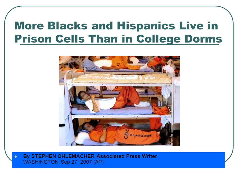 More Blacks and Hispanics Live in Prison Cells Than in College Dorms