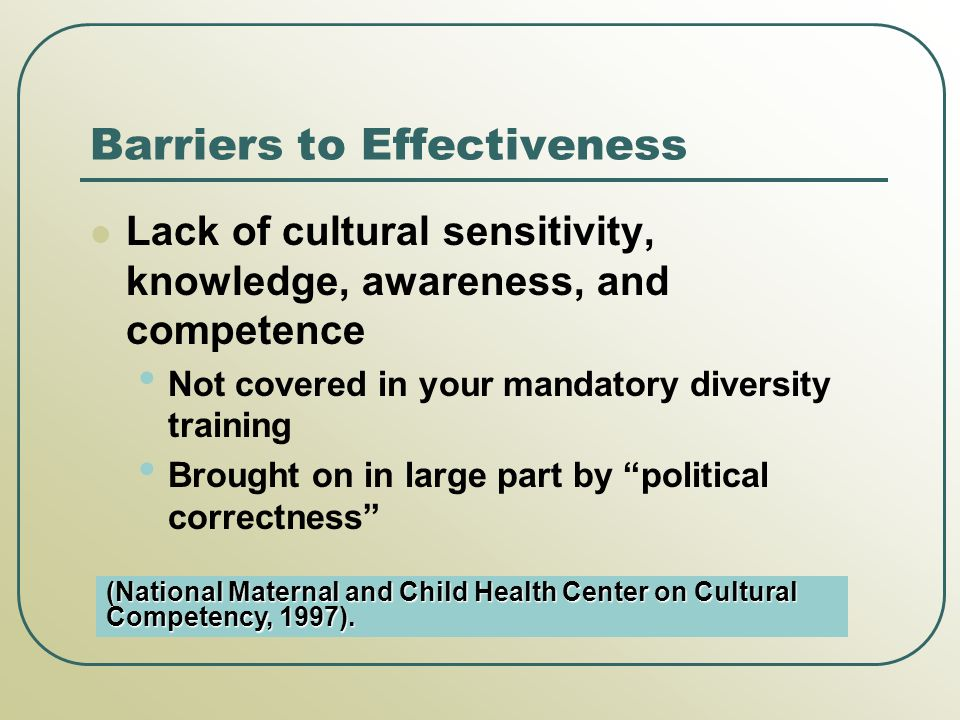 Barriers to Effectiveness