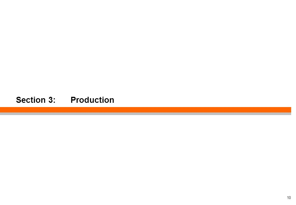 Section 3: Production 10