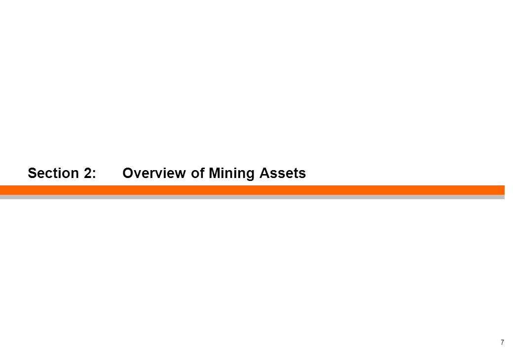 Section 2: Overview of Mining Assets