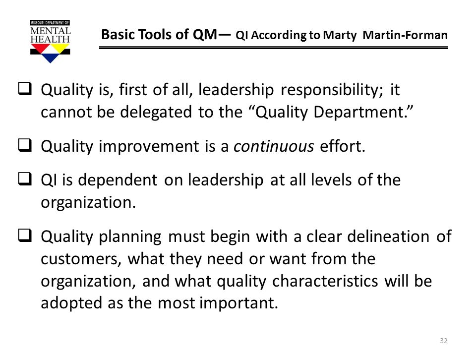 Quality improvement is a continuous effort.