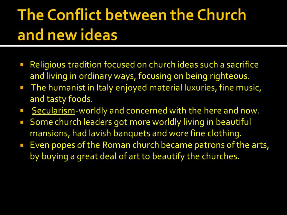 The Conflict between the Church and new ideas
