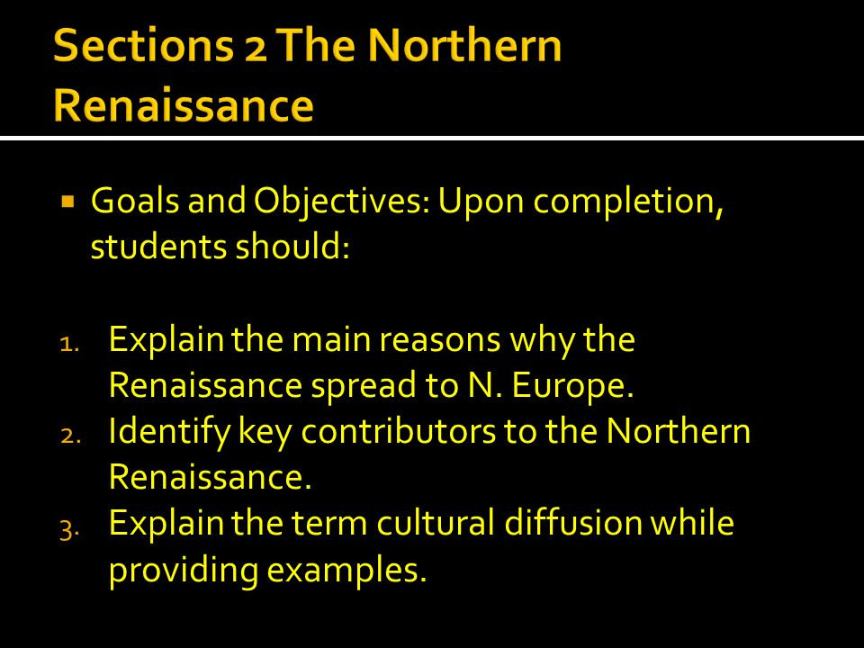 Sections 2 The Northern Renaissance