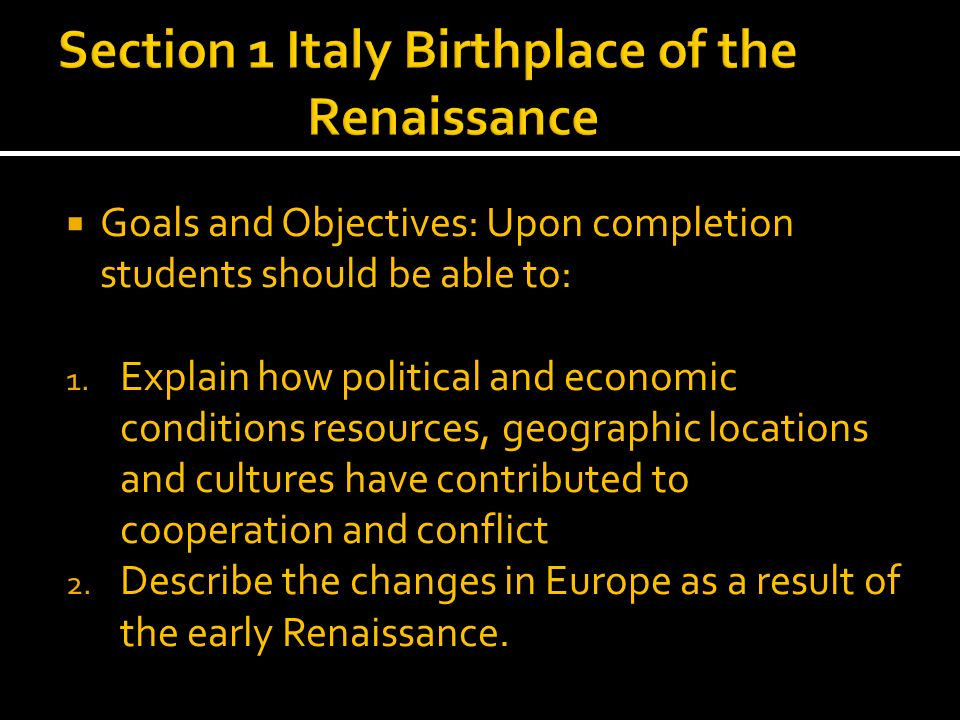 Section 1 Italy Birthplace of the Renaissance