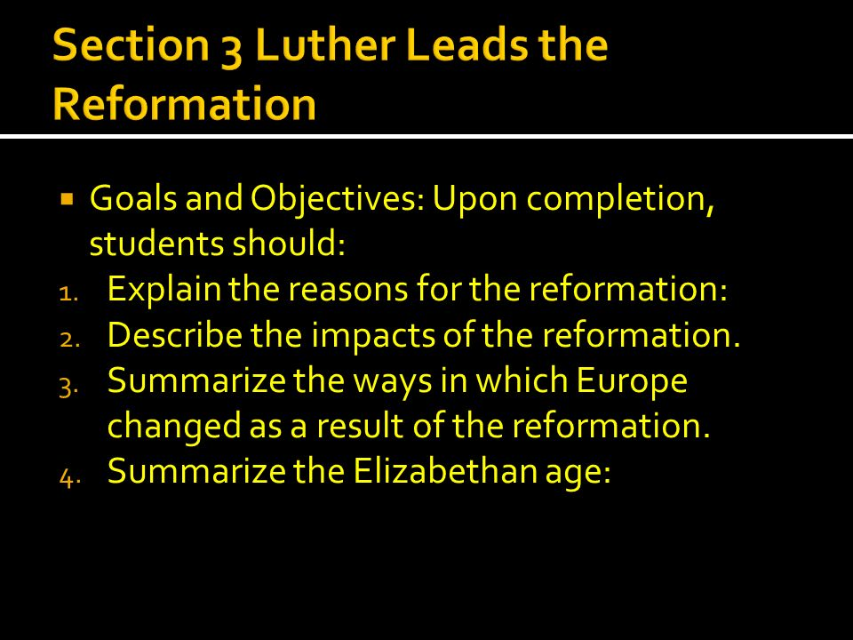 Section 3 Luther Leads the Reformation