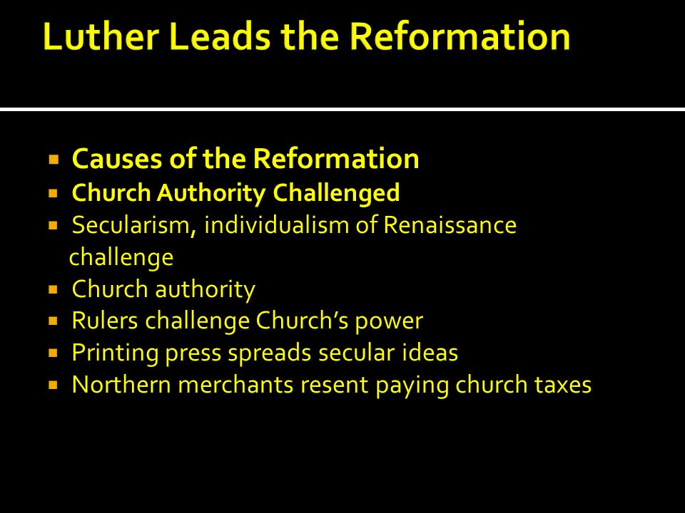 Luther Leads the Reformation