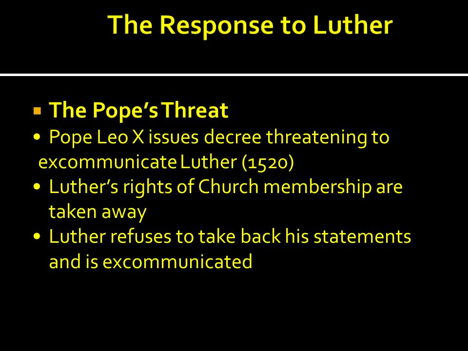 The Response to Luther The Pope's Threat