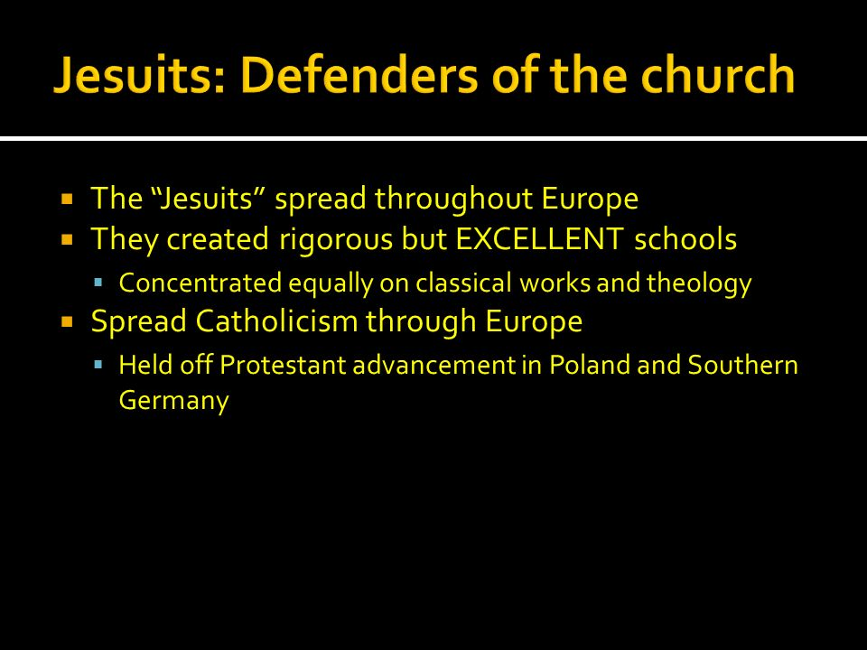 Jesuits: Defenders of the church