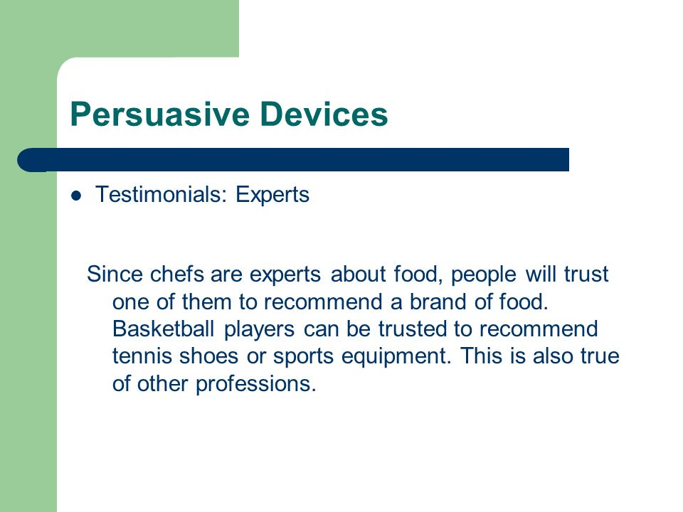 Persuasive Devices Testimonials: Experts