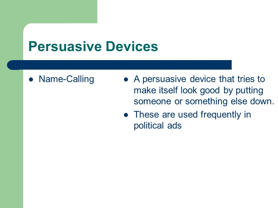 Persuasive Devices Name-Calling