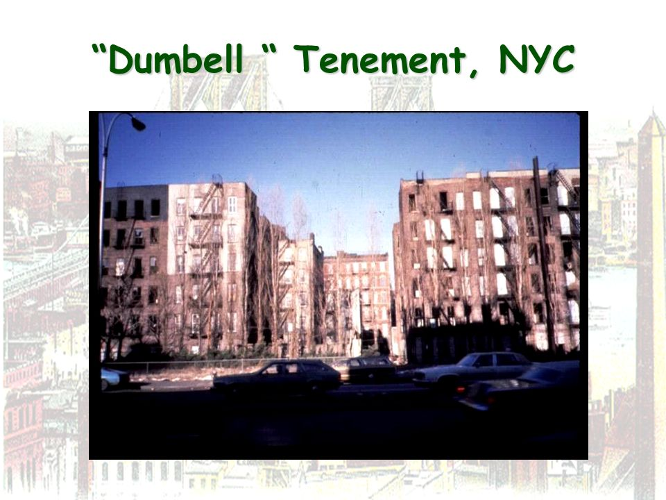 Dumbell Tenement, NYC