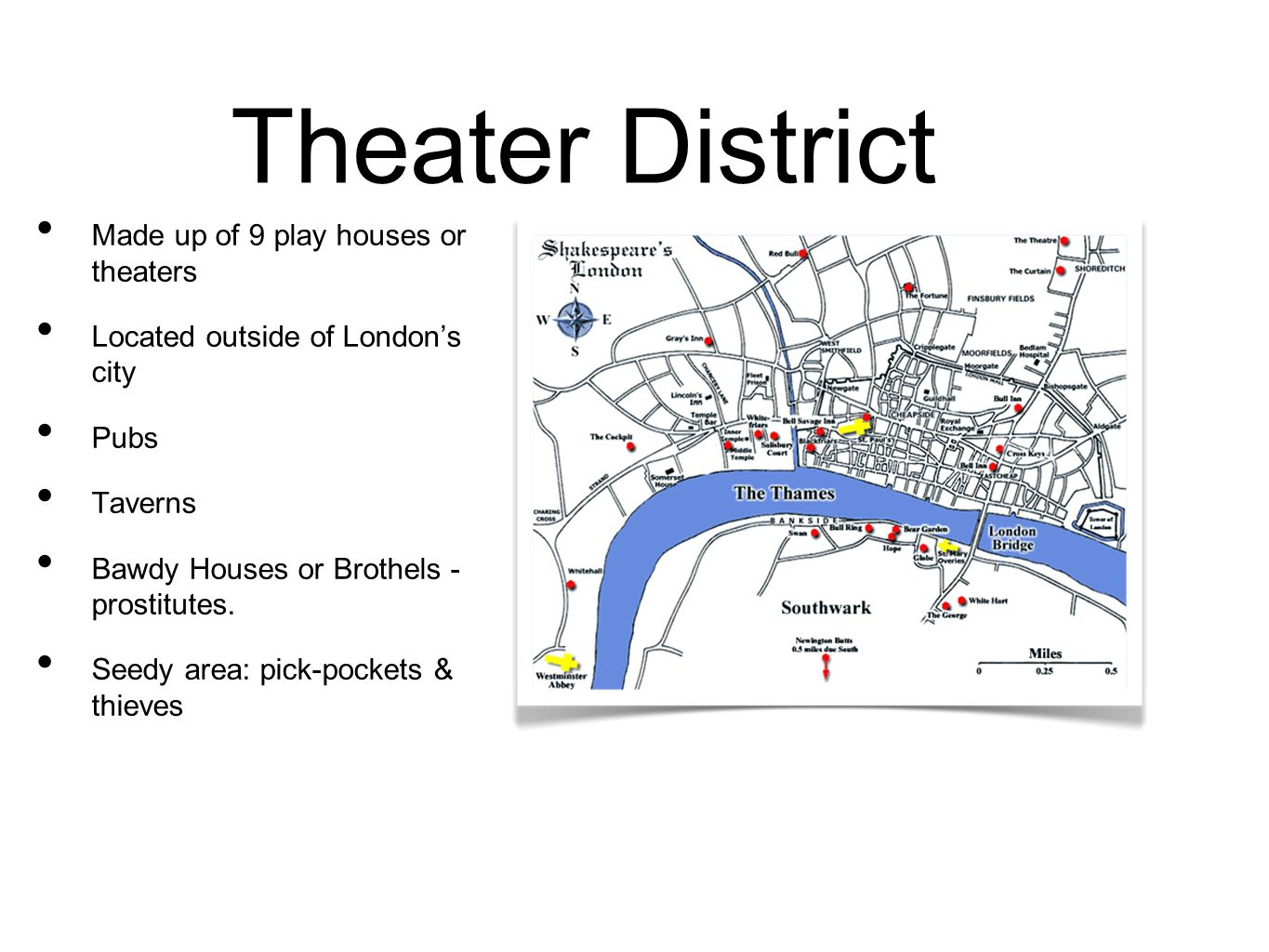Theater District Made up of 9 play houses or theaters