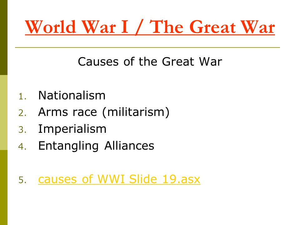 World War I / The Great War
