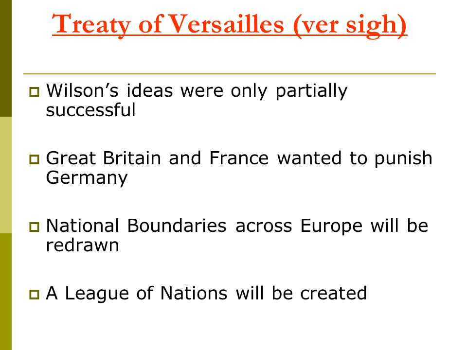 Treaty of Versailles (ver sigh)