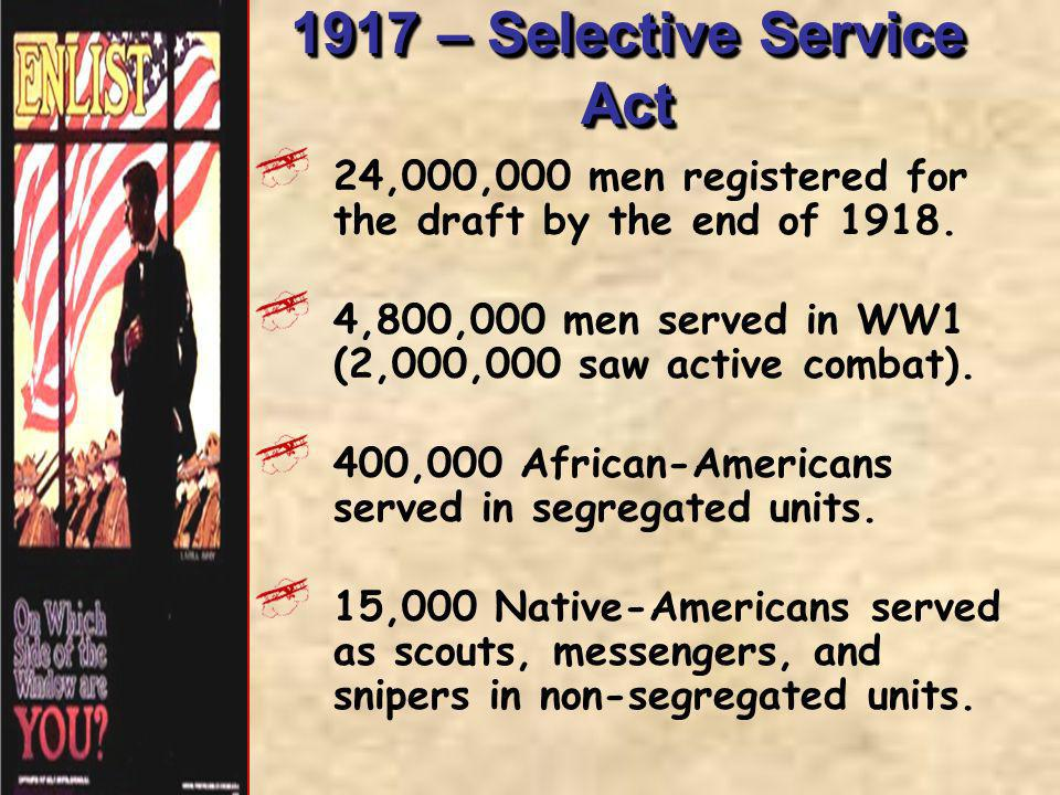 1917 – Selective Service Act