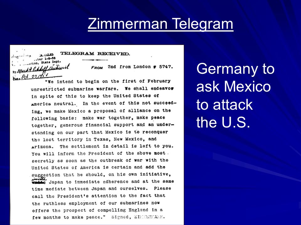 Zimmerman Telegram Germany to ask Mexico to attack the U.S.