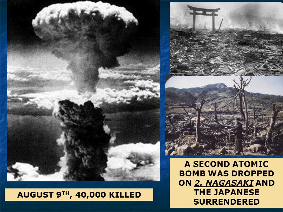 A SECOND ATOMIC BOMB WAS DROPPED ON 2
