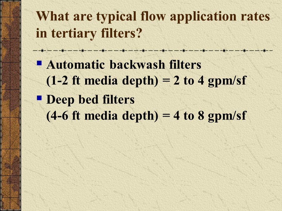 What are typical flow application rates in tertiary filters