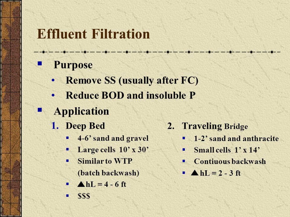 Effluent Filtration Purpose Application Remove SS (usually after FC)