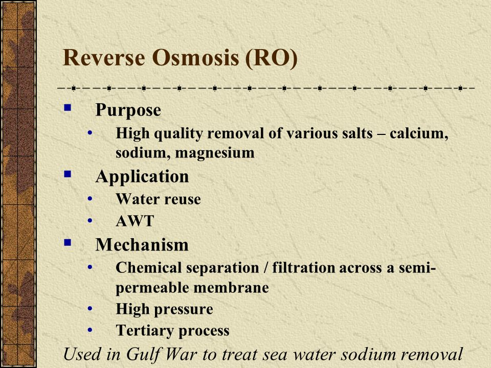 Reverse Osmosis (RO) Purpose Application Mechanism