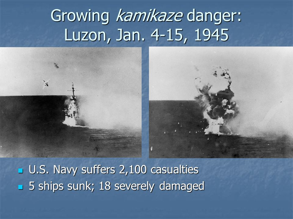 Growing kamikaze danger: Luzon, Jan. 4-15, 1945