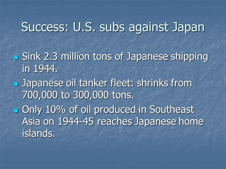 Success: U.S. subs against Japan