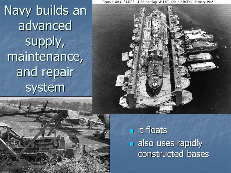 Navy builds an advanced supply, maintenance, and repair system