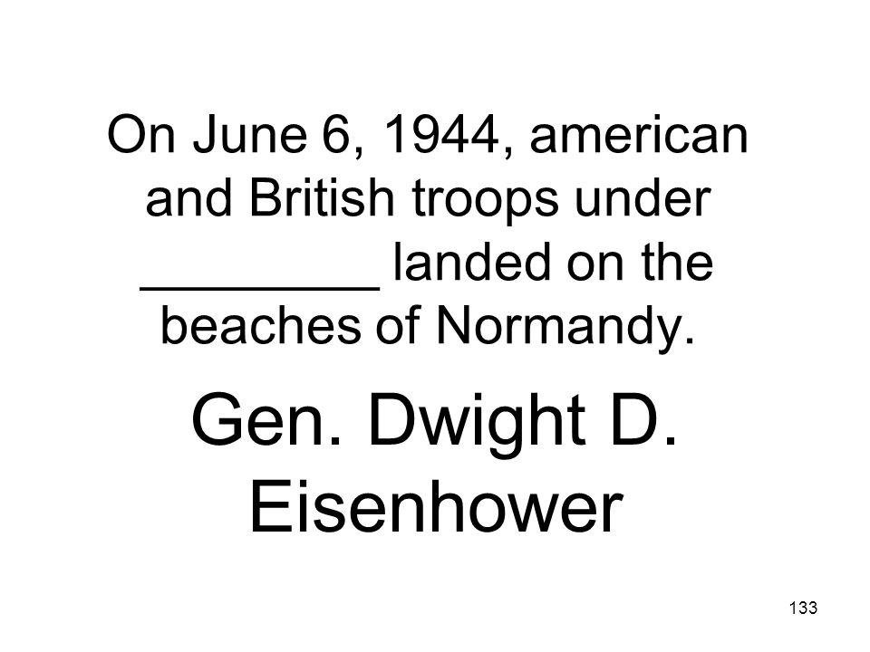 Gen. Dwight D. Eisenhower