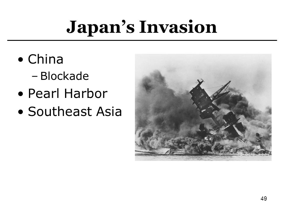Japan's Invasion China Blockade Pearl Harbor Southeast Asia