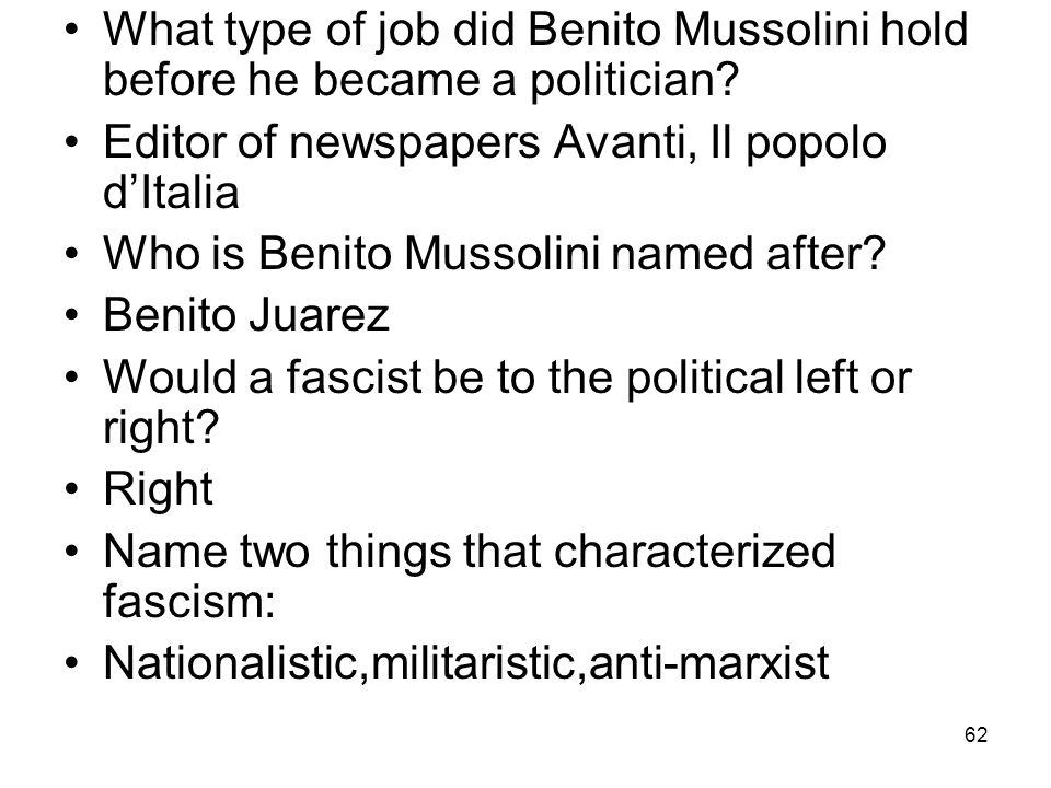 What type of job did Benito Mussolini hold before he became a politician