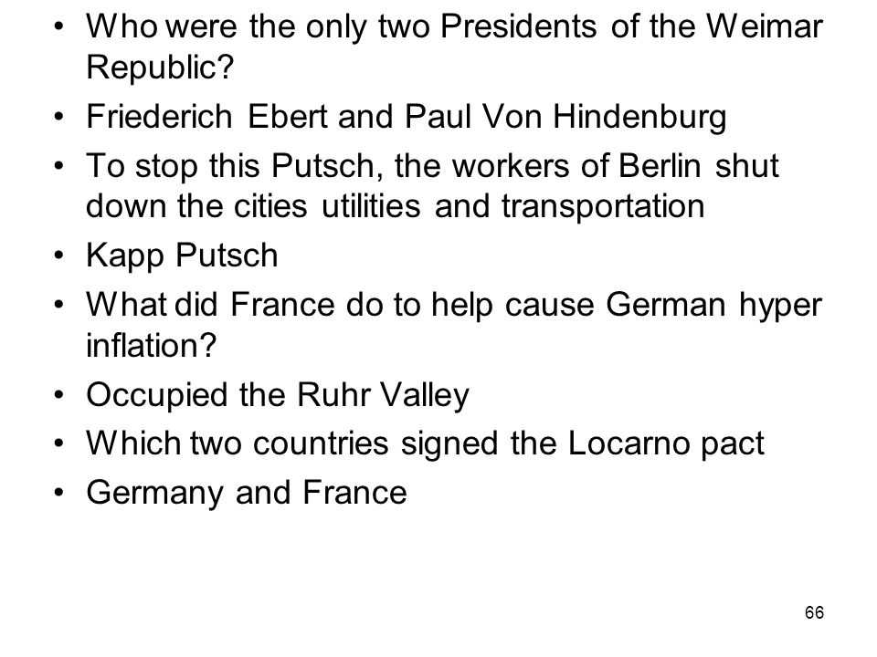 Who were the only two Presidents of the Weimar Republic