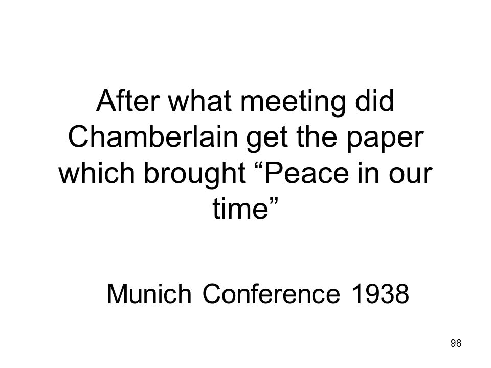 After what meeting did Chamberlain get the paper which brought Peace in our time